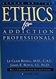 img - for Ethics For Addiction Professionals by LeClair Bissell (1987-08-01) book / textbook / text book