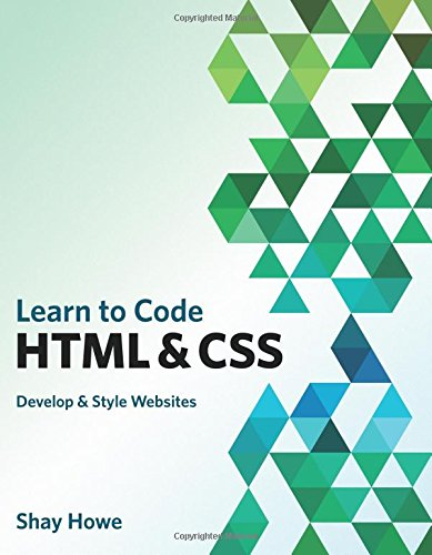 Learn To Code Html And Css (Voices That Matter) by Pearson Educational Group