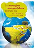 img - for Les  nergies Renouvelables Aujourd'Hui & Demain book / textbook / text book