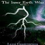 The Inner Earth Wars - Volume 1 | Lleu Christopher