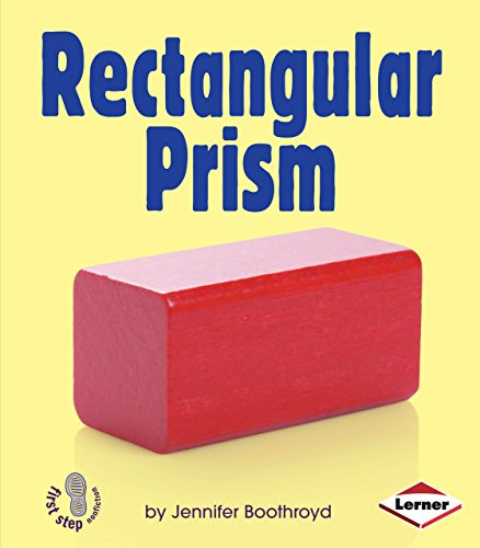 Rectangular Prism (First Step Nonfiction)
