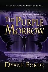 The Purple Morrow (The Purple Morrow Trilogy) (Volume 1) Paperback