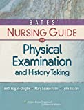 img - for Bates' Nursing Guide to Physical Examination and History Taking (Bates Guide) by Beth Hogan-Quigley (2011-10-01) book / textbook / text book