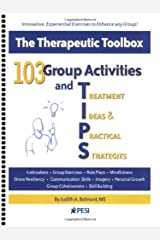 103 Group Activities and TIPS (Treatment Ideas & Practical Strategies) Spiral-bound