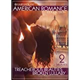 Harlequin American Romance Collection: Treacherous Beauties / Broken Lullaby
