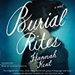 Burial Rites: A Novel | Hannah Kent
