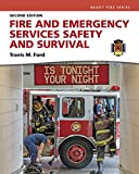 Fire and Emergency Services Safety & Survival (2nd Edition)