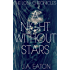 A Night Without Stars (The Lola Chronicles Book 1)