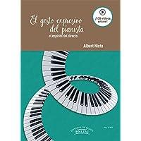 El gesto expresivo del pianista: El espíritu del