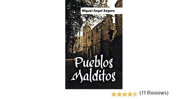 Pueblos malditos: Un viaje en busca de misterios y fenómenos ...