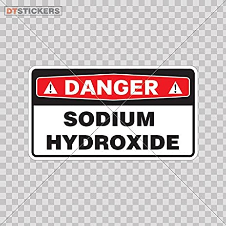 Sticker Safety Sign Danger Sodium Hydroxide Color Print 7 X 39 Inch A8xse Size