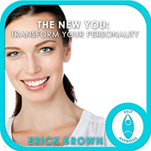 The New You - Transform Your Personality Speech