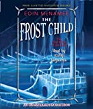 img - for The Frost Child (The Navigator Trilogy) book / textbook / text book