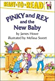 Pinky and Rex and the New Baby, James Howe, 0689317174