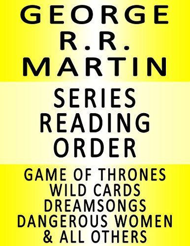 Geroge R.R. Martin — SERIES READING ORDER (SERIES LIST) — IN ORDER: Game of Thrones, Clash of Kings, Storm of Swords, Feast for Crows, Dance with Dragons & Many - Series Thrones Of A Game
