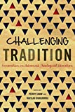 Challenging Tradition: Innovation in Advanced