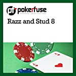 Razz and Stud 8 |  Pokerfuse