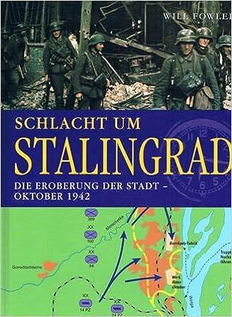 Schlacht Um Stalingrad Karte.Schlacht Um Stalingrad Die Eroberung Der Stadt Oktober 1942