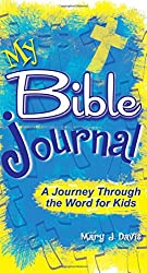 My Bible Journal: A Journey Through the Word