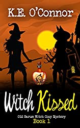 Witch Kissed (Old Sarum Witch Cozy Mystery Series Book 1)
