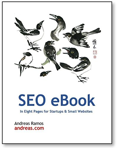 SEO in Eight Pages: Quick SEO Guide for Small Websites, Small Businesses, and Personal Websites