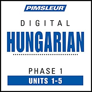 Hungarian Phase 1, Unit 01-05 Hörbuch