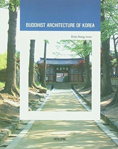Buddhist Architecture of Korea (Korean Culture Series #9) (Korea Culture Series)