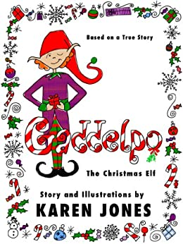 Gaddelpo the Christmas Elf by [Jones, Karen]