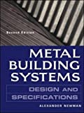 Metal Building Systems: Design and Specifications