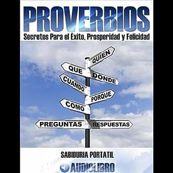 Proverbios: Secretos para el Exito, Prosperidad y