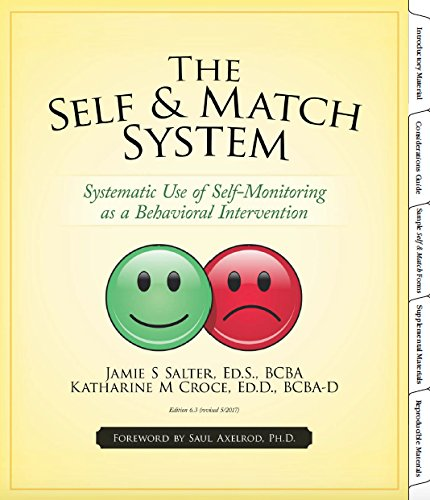 The Self & Match System: Systematic Use of Self-Monitoring as a Behavioral Intervention (With Digital Forms) pdf epub