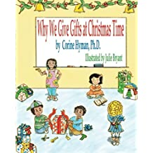 Why We Give Gifts at Christmas Time (Teaching Christ's Children About)