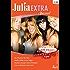 Julia Extra Band 0342: Ein Playboy für Alex / Heirate niemals einen Fremden! / Heiße Affäre in Las Vegas / Lass es diesmal Liebe sein! /