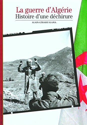 Decouverte Gallimard: Guerre D'Algerie Histoire Dechirur (French Edition)