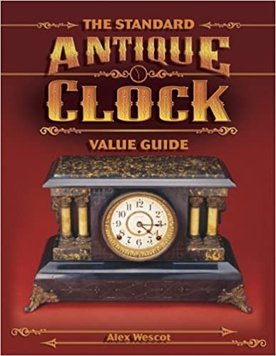 Book The Standard Antique Clock Value Guide by Alex Wescot (2002-09-06)