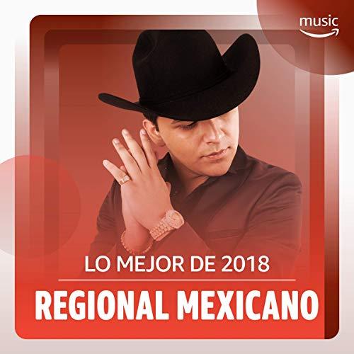 (Lo Mejor de 2018: Regional)