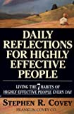 Daily Reflections for Highly Effective People, Stephen R. Covey, 0671887173