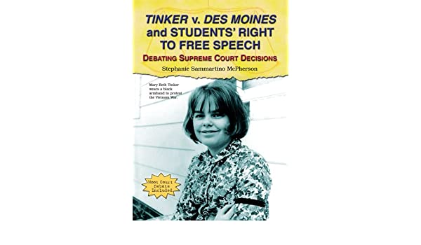 Amazon com: Tinker V  Des Moines and Students' Right to Free