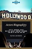 Hollywood: Actors Biographies Vol.24: (EVAN PETERS,EWAN MCGREGOR,EZRA MILLER,FINN WITTROCK,FRANK GRILLO,FRANKIE MUNIZ,FREDDIE HIGHMORE,FREDDIE PRINZE JR,GABE KAPLAN,GABRIEL MANN)
