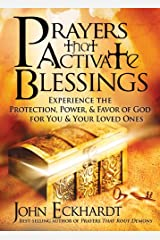 Prayers That Activate Blessings (Lifes Little Book of Wisdom) Paperback