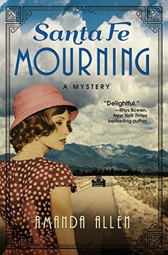 Santa Fe Mourning: A Santa Fe Revival Mystery by [Amanda Allen]