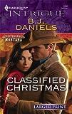 Classified Christmas, B. J. Daniels, 037388804X