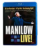 Barry Manilow: Manilow Live! [Blu-ray]
