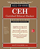 CEH Certified Ethical Hacker All-in-One Exam Guide, 4th Edition Front Cover