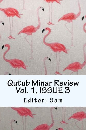 Qutub Minar Review Vol. 1, ISSUE 3 (Volume 3) by CreateSpace Independent Publishing Platform