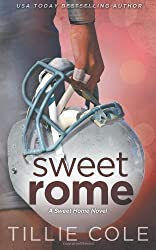 Sweet Rome: 2 (Sweet Home) by Cole, Tillie (2014) Paperback