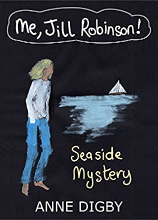 book cover of Me, Jill Robinson and the Seaside Mystery