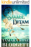The Savage Dream (#6): A New Adult Dark Paranormal Romance (The Savage Series)