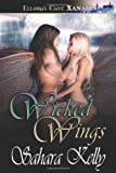 Wicked Wings, Sahara Kelly, 1419955144