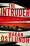 The Intruder: A Crime Novel